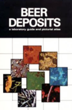 Picture of Beer Deposits, A Lab Guide and Pictorial Atlas